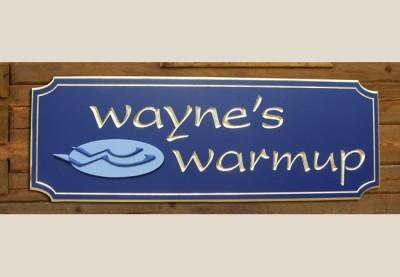 Wayne's Warmup Business Sign
