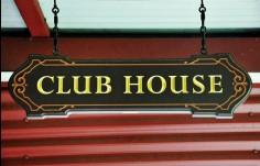 Club House Club Sign
